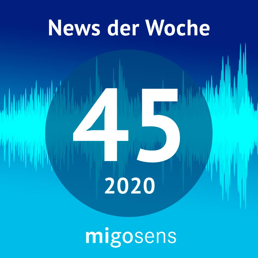 migosens Podcast KW45/2020